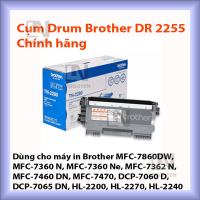 Cụm drum Brother DR 2255 chính hãng