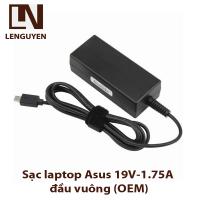 Sạc laptop Asus 19V-1.75A đầu vuông
